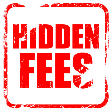 hidden fees: hidden fees, red rubber stamp with grunge edges