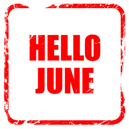 grungy header: hello june, red rubber stamp with grunge edges Stock Photo