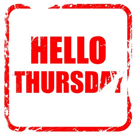 the thursday: hello thursday, red rubber stamp with grunge edges