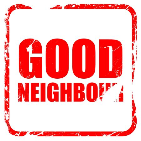 neighbour: good neighbour, red rubber stamp with grunge edges Stock Photo