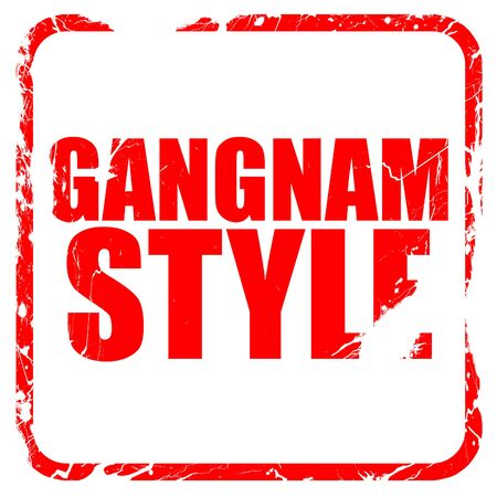 gangnam: gangnam style, red rubber stamp with grunge edges