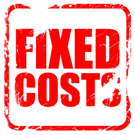 fixed costs, red rubber stamp with grunge edges