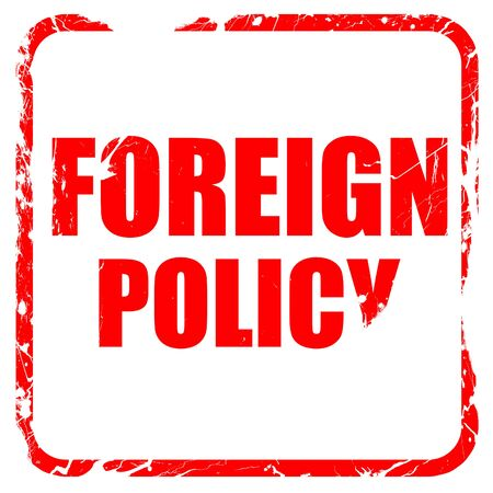 foreign nation: foreign policy, red rubber stamp with grunge edges