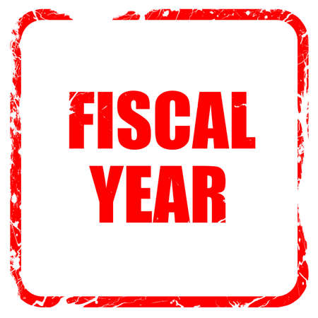 fiscal: fiscal year, red rubber stamp with grunge edges Stock Photo
