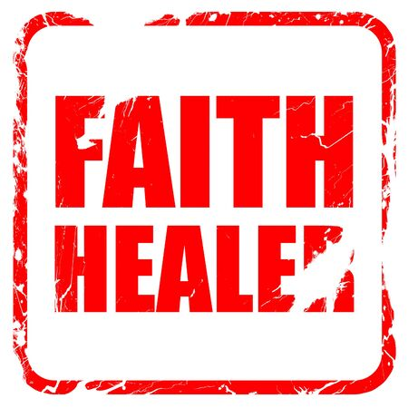 healer: faith healer, red rubber stamp with grunge edges