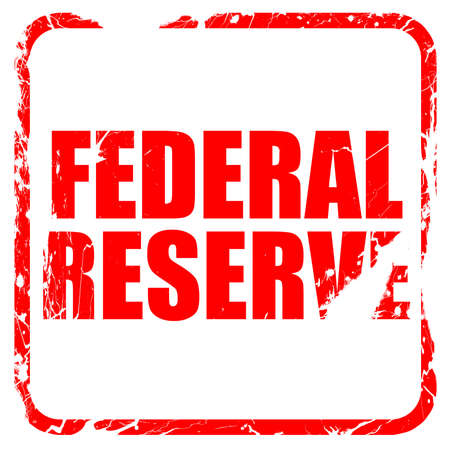federal reserve: federal reserve, red rubber stamp with grunge edges