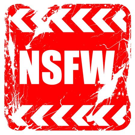 Not safe for work sign with some vivid colors, red rubber stamp with grunge edges