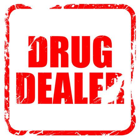 drug dealer: drug dealer, red rubber stamp with grunge edges