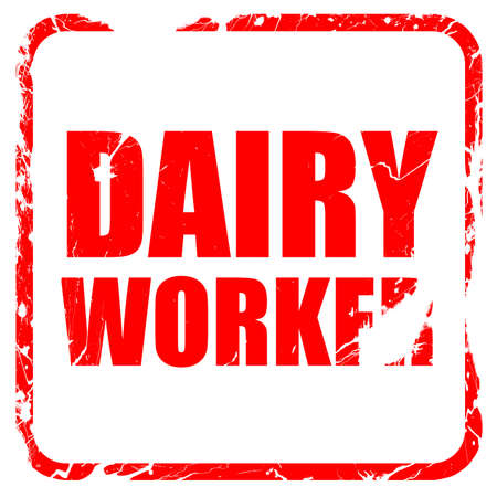 isolation tank: dairy worker, red rubber stamp with grunge edges