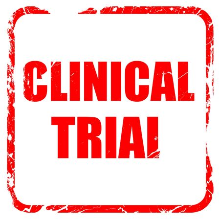 clinical trial: clinical trial, red rubber stamp with grunge edges
