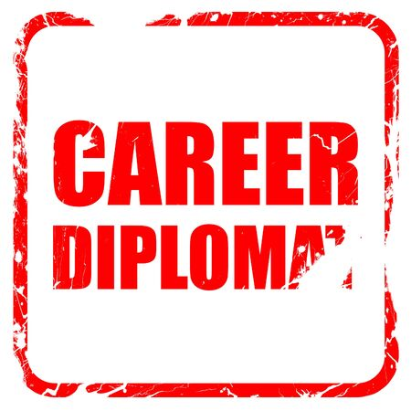 diplomat: career diplomat, red rubber stamp with grunge edges