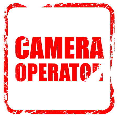 camera operator: camera operator, red rubber stamp with grunge edges