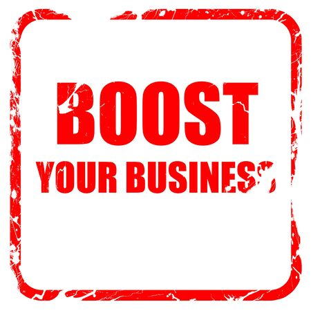 boost: boost your business, red rubber stamp with grunge edges
