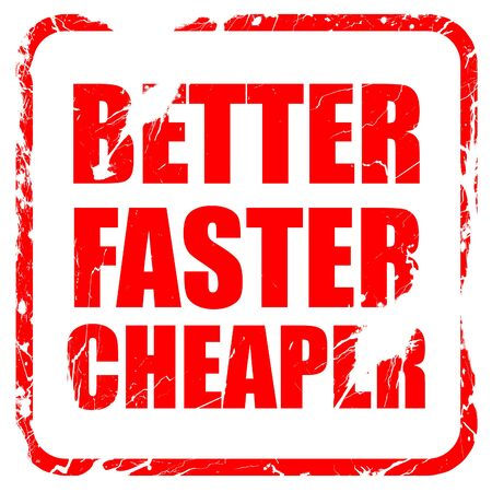 cheaper: better faster cheaper, red rubber stamp with grunge edges