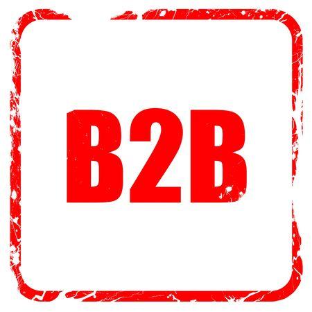 b2b: b2b, sello de goma de color rojo con bordes grunge Foto de archivo