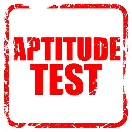 aptitude: aptitude test, red rubber stamp with grunge edges