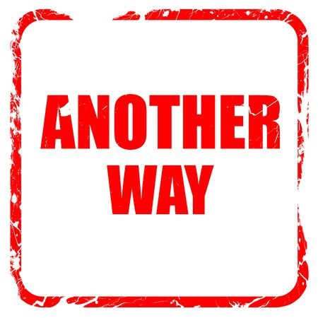 another way: another way, red rubber stamp with grunge edges Stock Photo