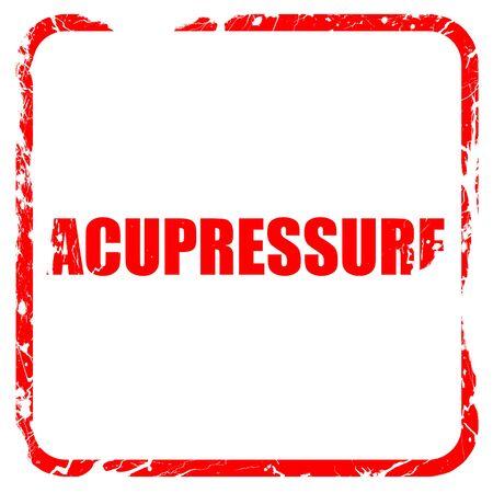 acupressure: acupressure, red rubber stamp with grunge edges