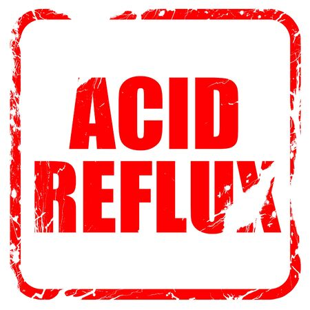 acid reflux: acid reflux, red rubber stamp with grunge edges