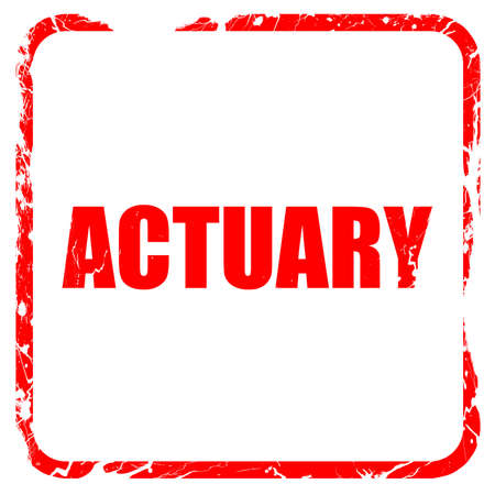 actuary: actuary, red rubber stamp with grunge edges