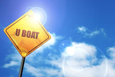3d boat: u boat, 3D rendering, a yellow road sign
