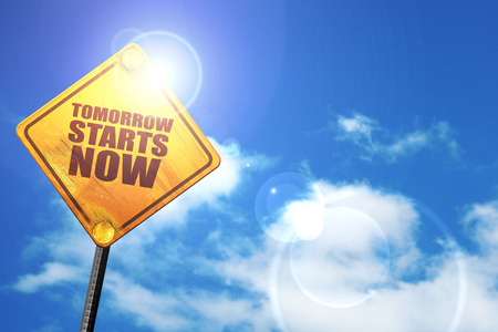 tomorrow: tomorrow starts now, 3D rendering, a yellow road sign