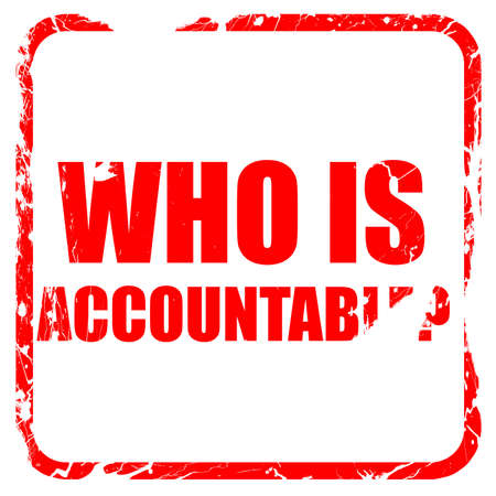 obligated: who is accountable, red rubber stamp with grunge edges