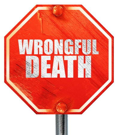 wrongful: wrongful death, 3D rendering, a red stop sign