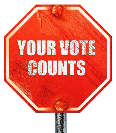 your vote counts, 3D rendering, a red stop sign