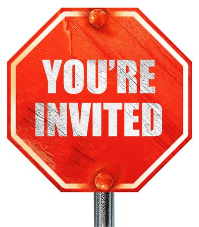 you are invited: you are invited, 3D rendering, a red stop sign