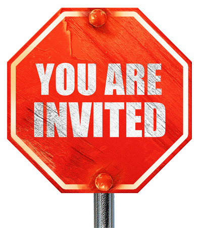 invited: you are invited, 3D rendering, a red stop sign