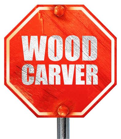 carver: tallador de madera, 3D, una se�al de stop roja Foto de archivo