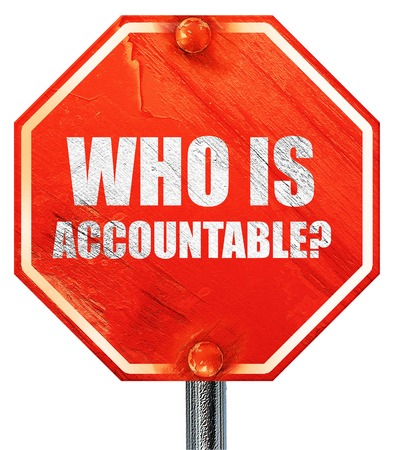 obligated: who is accountable, 3D rendering, a red stop sign