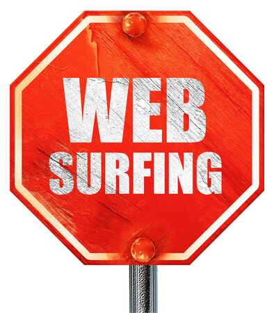 web surfing: web surfing, 3D rendering, a red stop sign