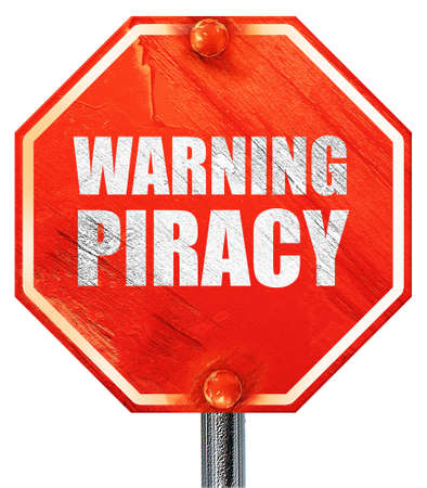 piracy: warning piracy, 3D rendering, a red stop sign Stock Photo