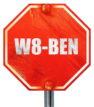 taxpayers: w8-ben, 3D rendering, a red stop sign Stock Photo