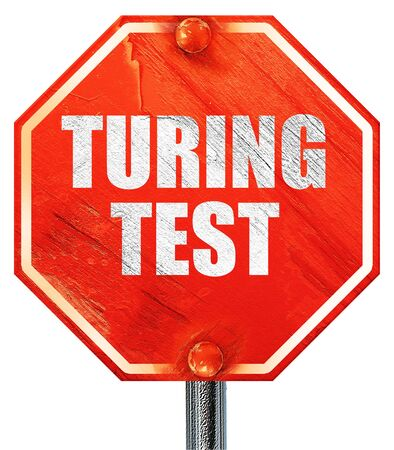 thinking machines: turing test, 3D rendering, a red stop sign