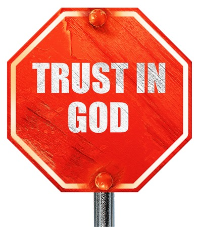 god 3d: trust in god, 3D rendering, a red stop sign Stock Photo