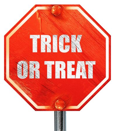 trick or treat: trick or treat, 3D rendering, a red stop sign