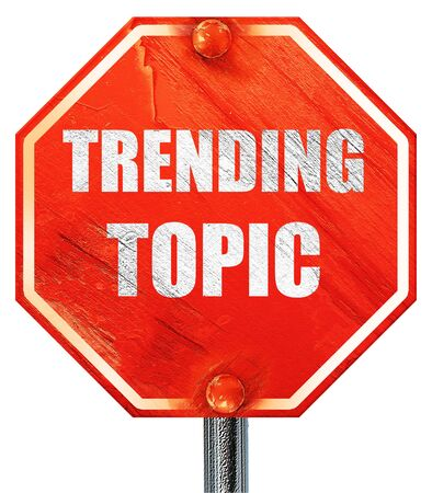 topic: trending topic, 3D rendering, a red stop sign Stock Photo