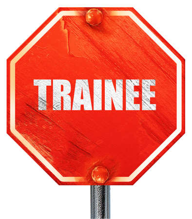 trainee: trainee, 3D rendering, a red stop sign