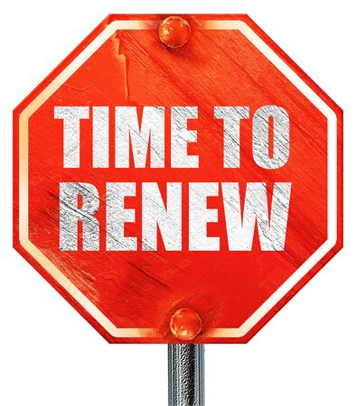 refilling: time to renew, 3D rendering, a red stop sign