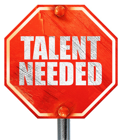 needed: talent needed, 3D rendering, a red stop sign