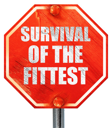 fittest: survival of the fittest, 3D rendering, a red stop sign