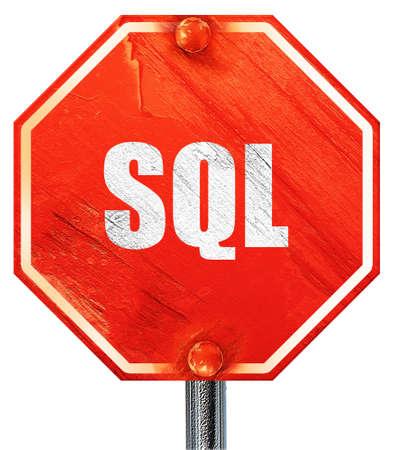 sql: sql, 3D rendering, a red stop sign