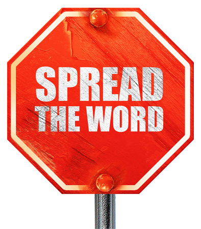 spread the word: spread the word, 3D rendering, a red stop sign