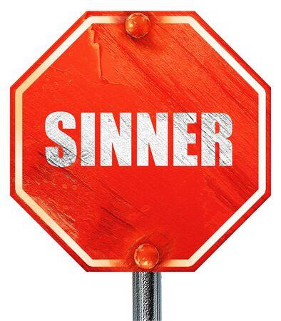 sinner: sinner, 3D rendering, a red stop sign Stock Photo