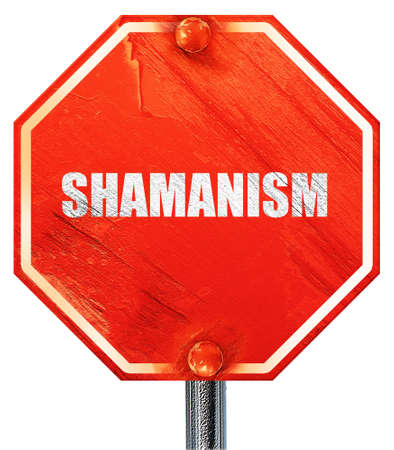 shamanism: shamanism, 3D rendering, a red stop sign