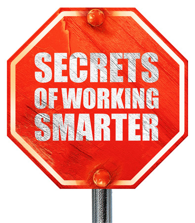 maximization: secrects of working smarter, 3D rendering, a red stop sign