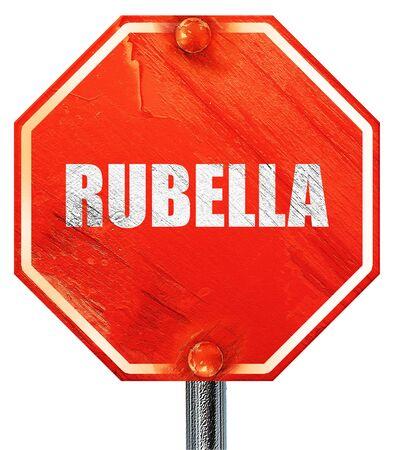 rubella: rubella, 3D rendering, a red stop sign